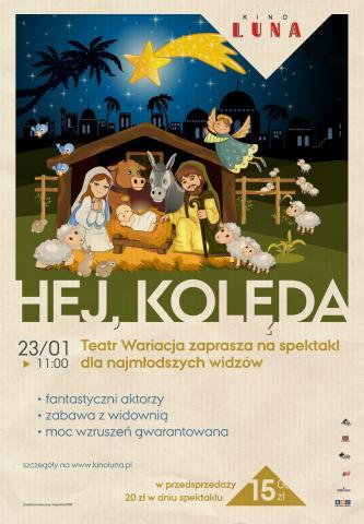 """""""Hej, kolęda!"""" - spektakl Teatru Wariacja dla dzieci"""