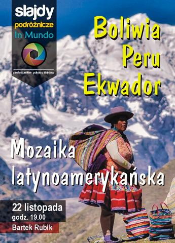 Mozaika latynoamerykańska. Boliwia, Peru, Ekwador