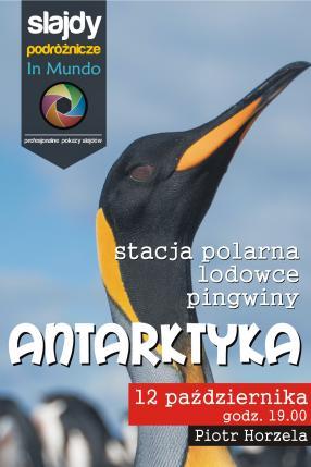 Antarktyka - stacja polarna, lodowce, pingwiny