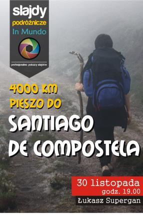 Droga. 4000km pieszo do santiago de Compostela
