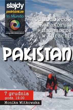 Pakistan - od lodowców Karakorum nad morze w Karaczi