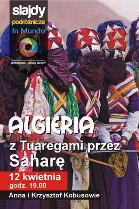 Algieria – z Tuaregami przez Saharę