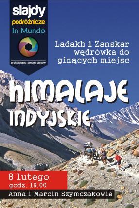 Himalaje Indyjskie – Ladakh i Zanskar, wędrówka do ginących miejsc