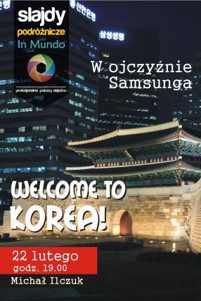 W ojczyźnie Samsunga – czyli welcome to Korea!