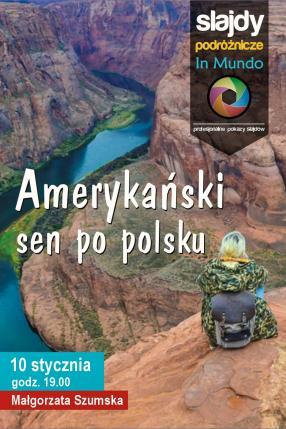 Amerykański sen po polsku