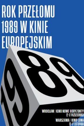 Rok przełomu 1989: Jak bawiliśmy się w rewolucję