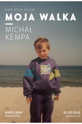 Michał Kempa - Moja walka - one man show