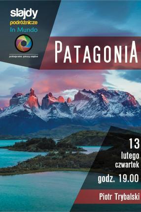 Patagonia – z wizytą w fotograficznym raju