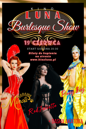 Burlesque show - NOWA DATA!